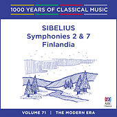 Sibelius: Symphonies Nos. 2 & 7 - Finlandia (1000 Years of Classical Music, Vol. 71) by Adelaide Symphony Orchestra