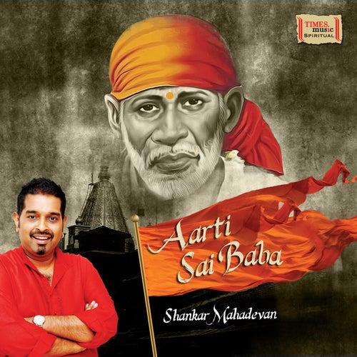Aarti Sai Baba - Single by Shankar Mahadevan