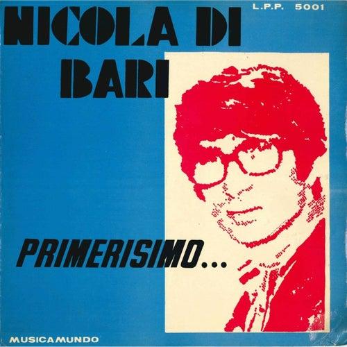 Primerisimo… by Nicola Di Bari