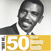 Best Of - 50 Tracks von Jimmy Smith