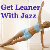 Get Leaner With Jazz von Various Artists