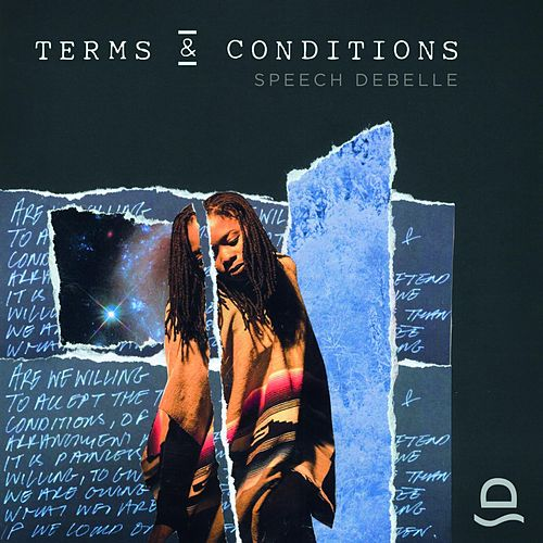 Terms and Conditions by Speech Debelle