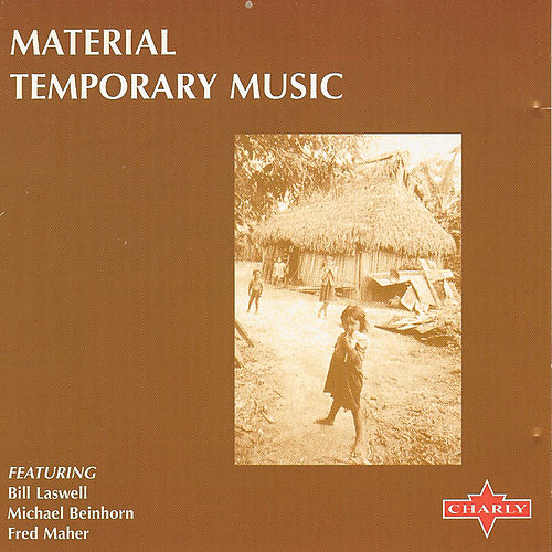 Temporary Music by Material