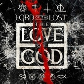 The Love of God by Lord Of The Lost