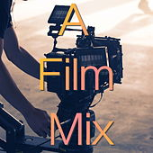 A Film Mix von Various Artists