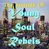 The Sounds Of Young Soul Rebels von Various Artists