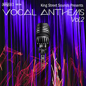 King Street Sounds Presents Vocal Anthems, Vol. 2 by Various Artists