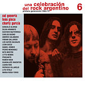 Una Celebración del Rock Argentino Vol. 6 (Sui Generis / León Gieco / Charly García) by Various Artists