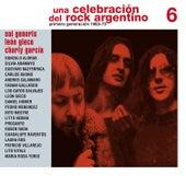 Una Celebración del Rock Argentino Vol. 6 (Sui Generis / León Gieco / Charly García) by Various Artists