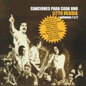 Canciones para Cada Uno Vol. 1 y 2 by Litto Nebbia