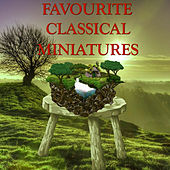 Favourite Classical Miniatures by Various Artists