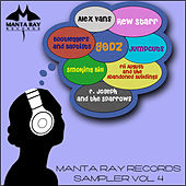 Manta Ray Records Sampler, Vol. 4 by Various Artists