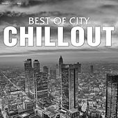 Best of City Chillout by Various Artists
