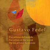 Gustavo Fedel, Por Artistas del Mundo by Various Artists