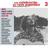 Una Celebración del Rock Argentino Vol. 3 (Moris / Miguel Cantilo / Roque Narvaja / Arco Iris) by Various Artists
