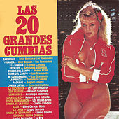 Las 20 Grandes Cumbias by Various Artists