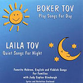 Boker Tov/Laila Tov by Judy Caplan Ginsburgh