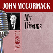 My Dreams by John McCormack