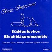Brass Impressions by Süddeutsches Blechbläserensemble