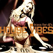 House Vibes (Traxx for DJ's) by Various Artists