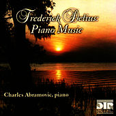 Delius: Piano Music by Charles Abramovic