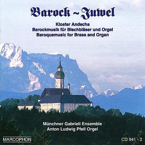 Barock-Juwel by Münchner Gabrieli Ensemble