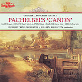 Pachelbel's Canon: Orchestral Favourites, Vol. I by English String Orchestra