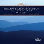 Sibelius & Khachaturian: Violin Concertos & Orchestral Favourites, Vol. XI by Hu Kun