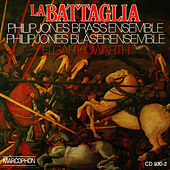 La Battaglia by The Philip Jones Brass Ensemble
