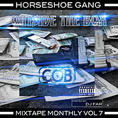 Mixtape Monthly, Vol. 7 by Horseshoe G.A.N.G.