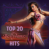 Top 20 Bellydance Hits by Various Artists