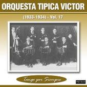 (1933-1934), Vol. 17 by Orquesta Típica Víctor