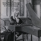 George Frideric Handel: Trios, Sonatas And Concerti For Diverse Instruments by The Aulos Ensemble