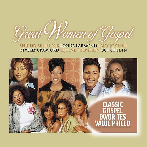 Great Women Of Gospel, Volume 4 by Various Artists