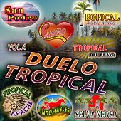 Duelo Tropical, Vol. 4 by Various Artists