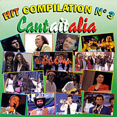 Hit Compilation Cantaitalia Vol. 3 by Various Artists
