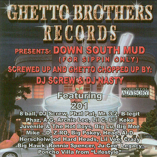 Down South Mud (Chopped & Screwed) by Various Artists