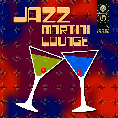Jazz Martini Lounge by Various Artists
