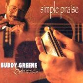 Simple Praise by Buddy Greene