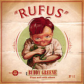 Rufus by Buddy Greene