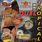Duelo Tropical, Vol. 5 by Various Artists