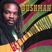 Get It in Your Mind by Bushman
