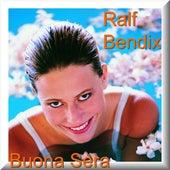 Buona Sera by Ralf Bendix