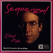 Sequenza! by Eliot Fisk