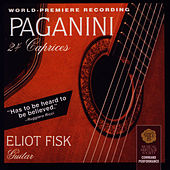 Niccolò Paganini: 24 Caprices by Eliot Fisk