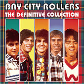 The Definitive Collection by Bay City Rollers