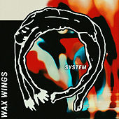 System (Remixes) by The Waxwings