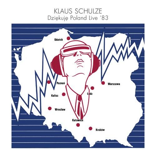 Dziekuje Poland (Live '83) by Klaus Schulze
