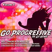 Go Progressive or Go Home, Vol. 1 by Various Artists