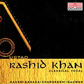 Selection - Kaushi Kanada - Charukeshi - Barwan by Rashid Khan